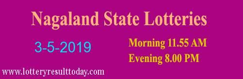 Nagaland Lottery Dear Tender Morning 3/5/2019 (11.55 am)