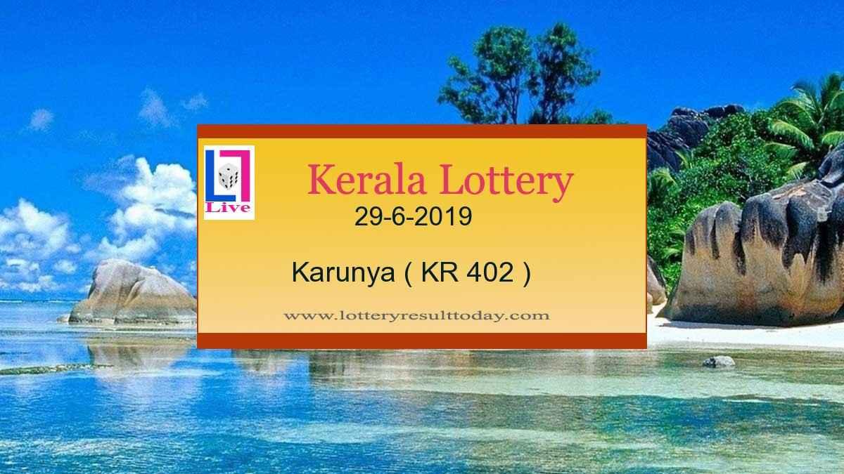 29.6.2019 Karunya Lottery Result KR 402