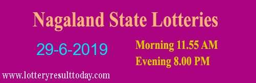 Nagaland Lottery Dear Gentle Morning Result 29/6/2019 (11.55 am)