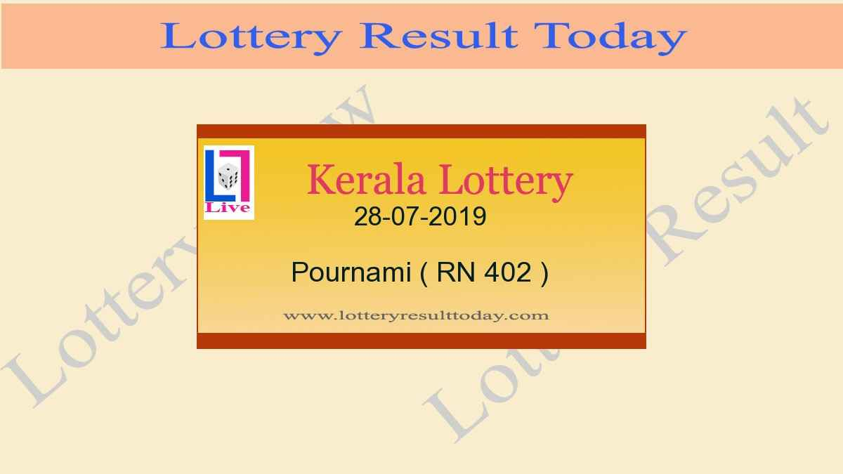 28-07-2019 Pournami Lottery Result RN 402