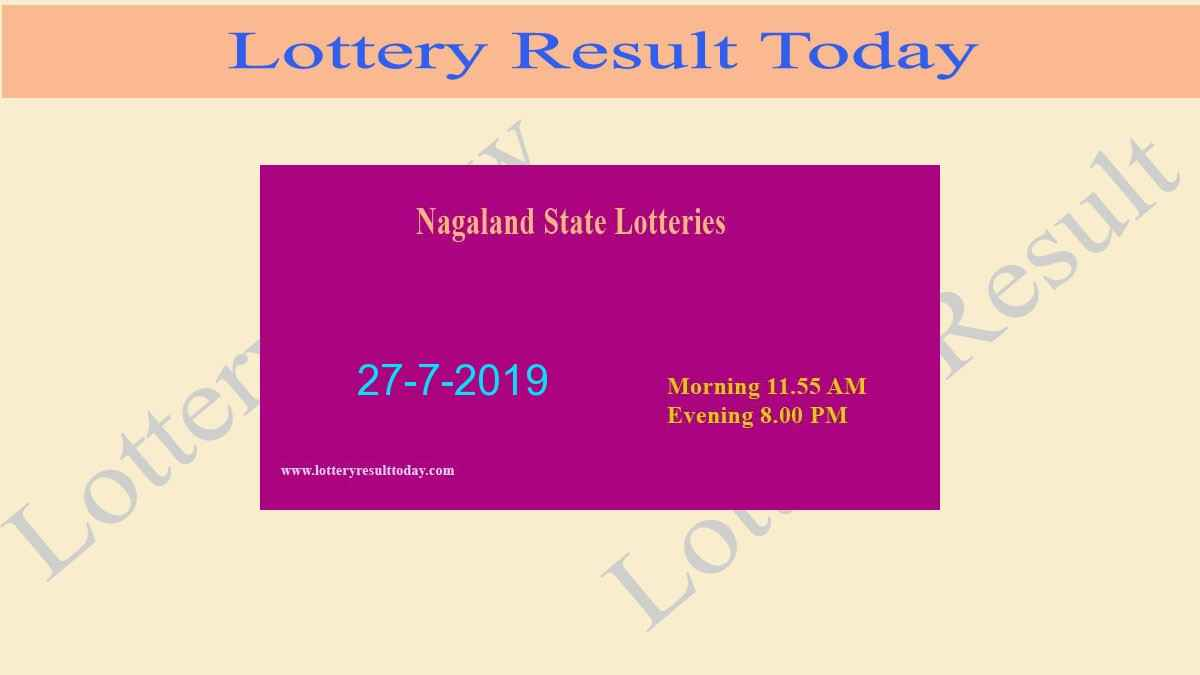 Nagaland Lottery Dear Gentle Morning Result 27/7/2019 (11.55 am)
