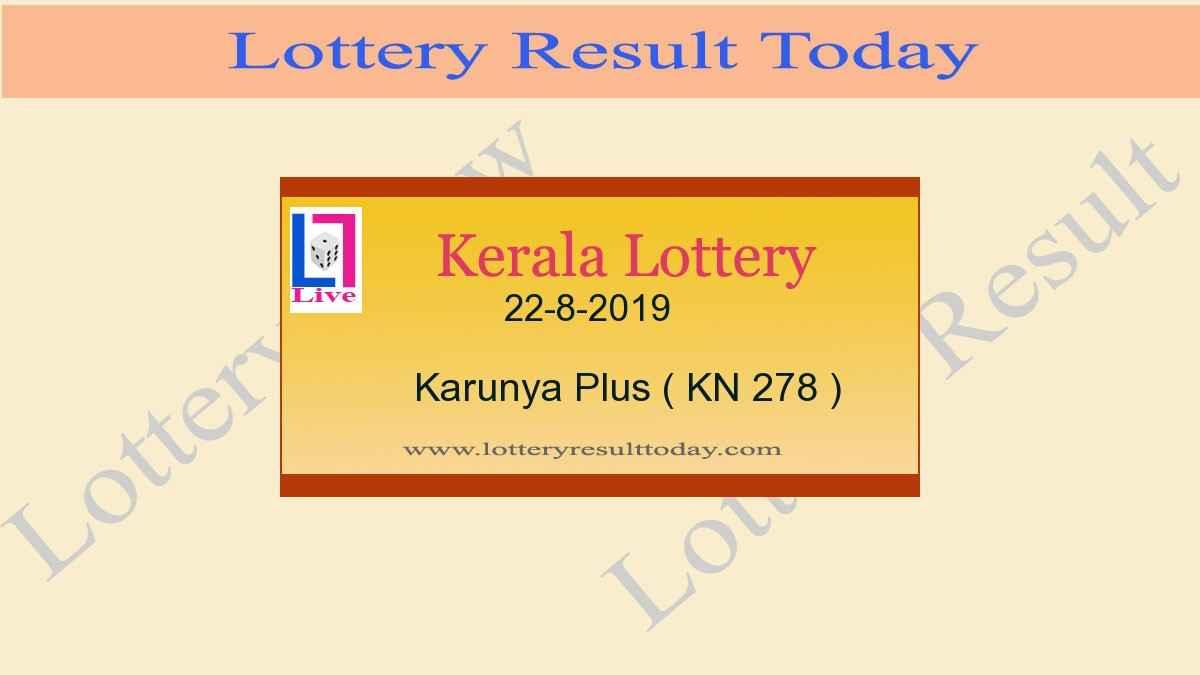 22.8.2019 Karunya Plus Lottery Result KN 278