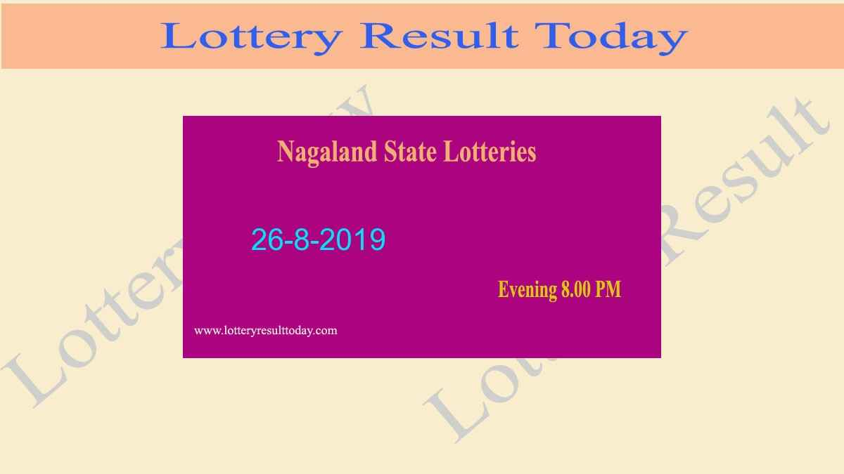 Lottery Sambad 26-8-2019 Nagaland State Lottery Result (8.00 pm)