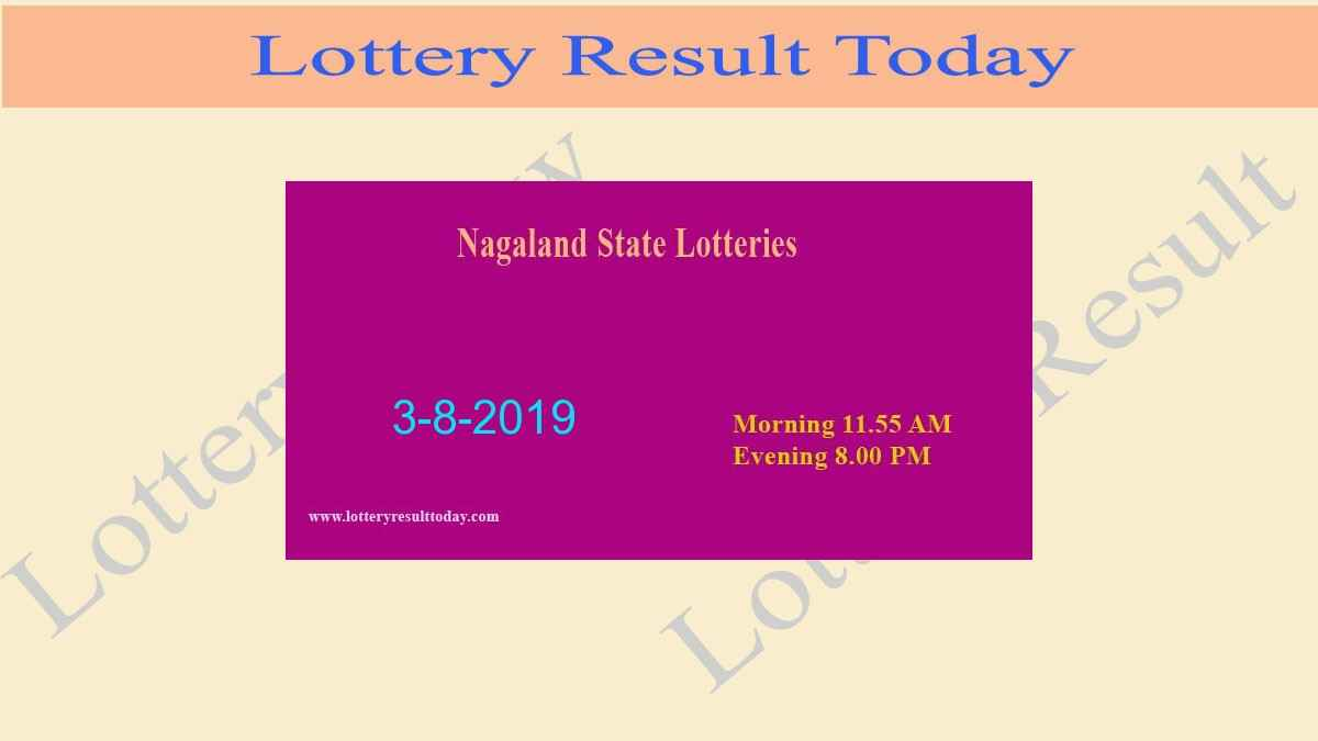 Nagaland Lottery Dear Gentle Morning Result 3/8/2019 (11.55 am)