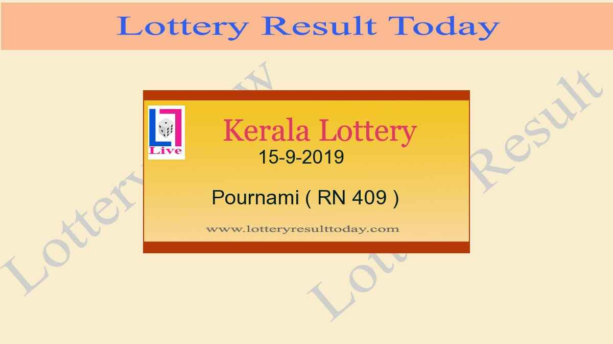 15-9-2019 Pournami Lottery Result RN 409