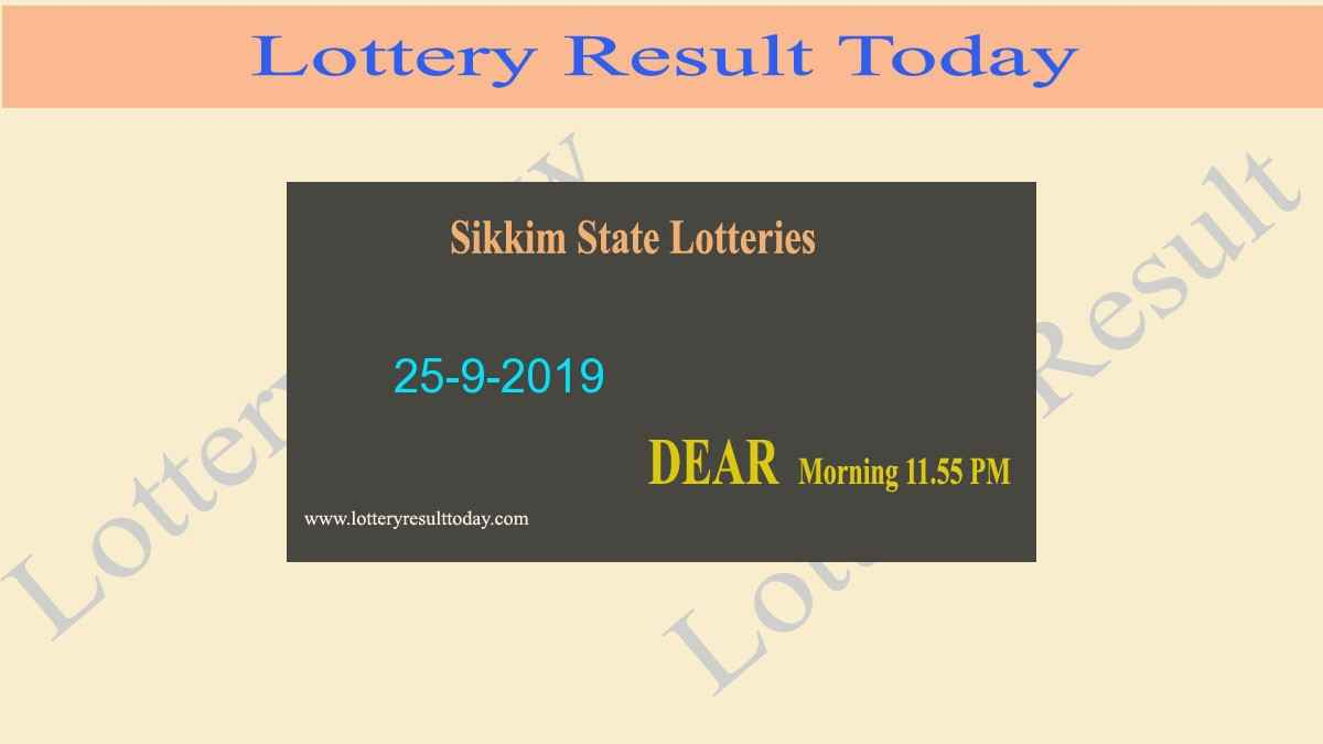 Lottery Sambad Sikkim Dear Cherished Morning Result 25-9-2019 (11.55 am)