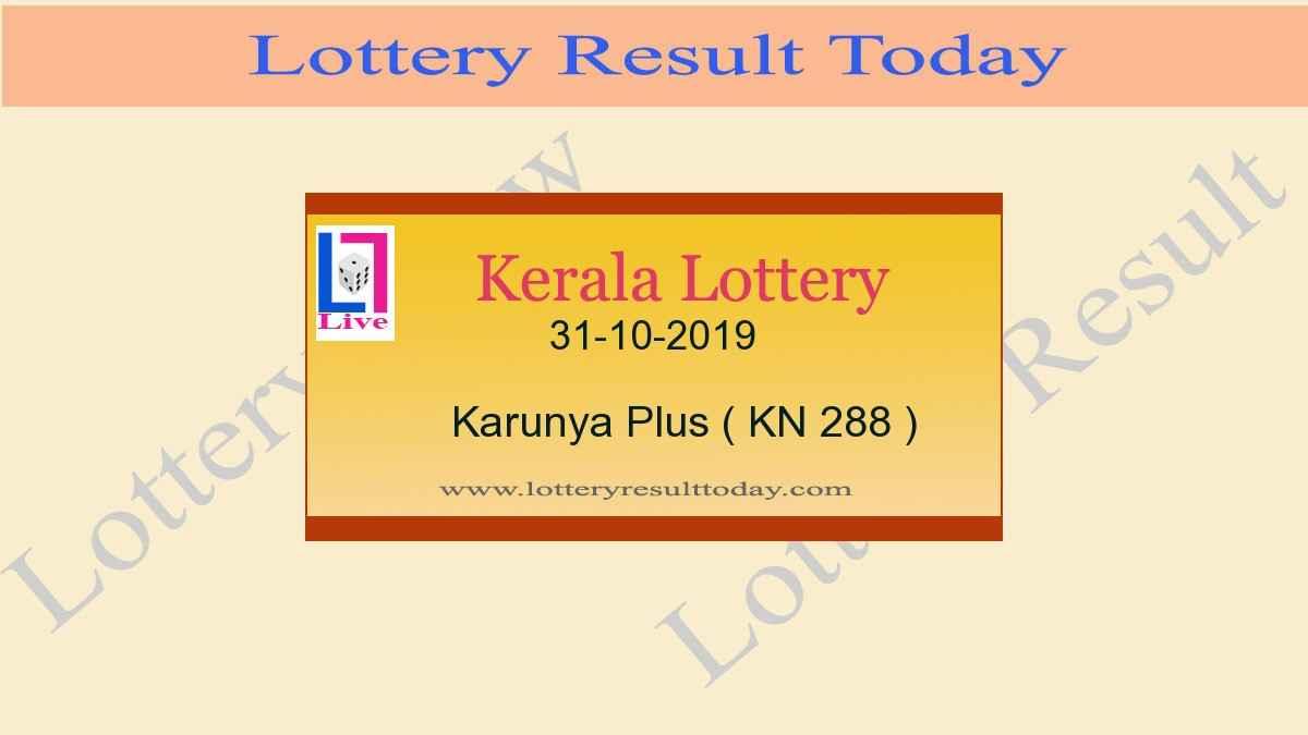31-10-2019 Karunya Plus Lottery Result KN 288