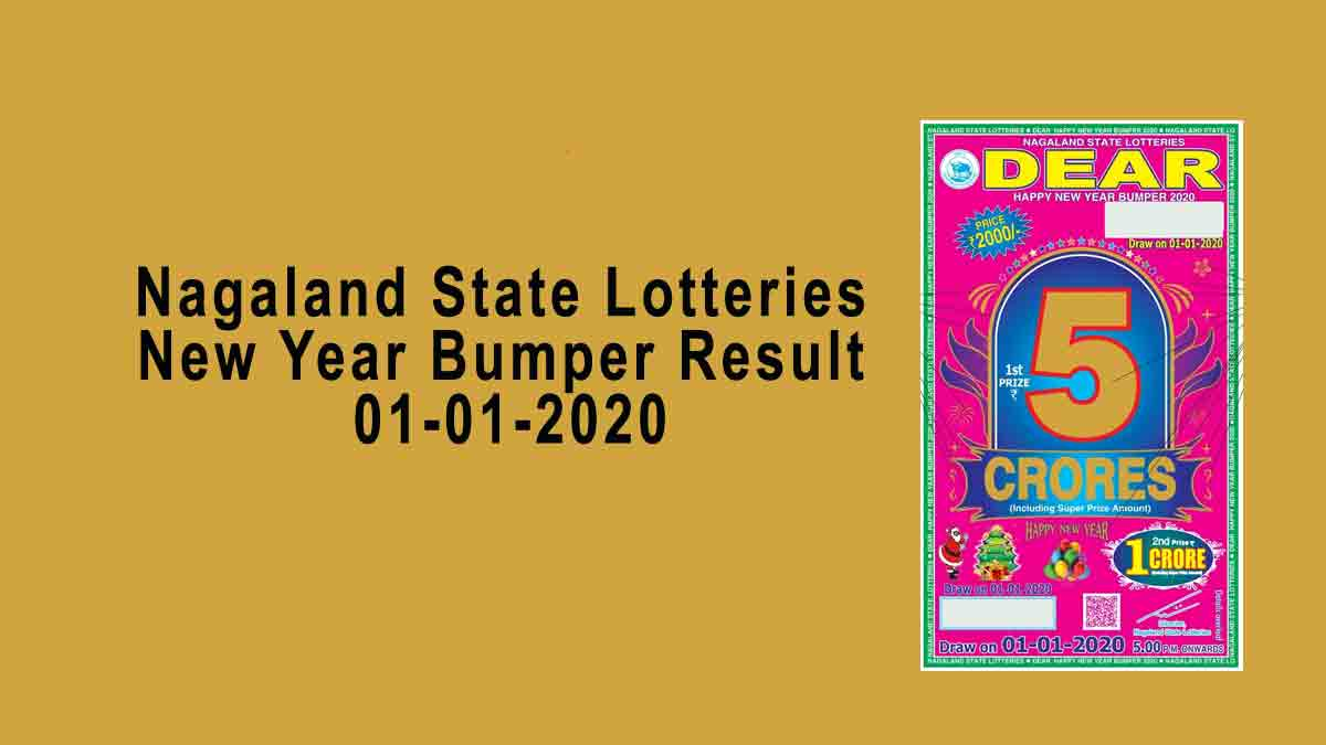 Nagaland New Year Bumper Lottery Result 1.1.2020