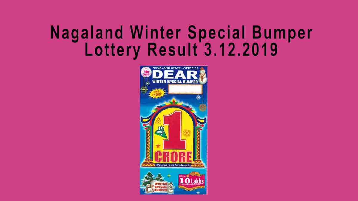 Nagaland Dear Winter Special Lottery Result 3.12.2019