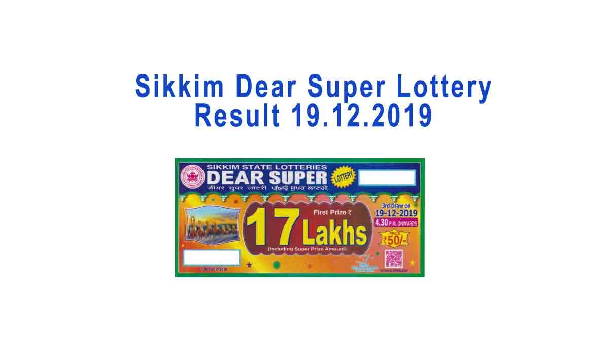 Sikkim Dear Super Lottery Result 19.12.2019 - Lottery Sambad