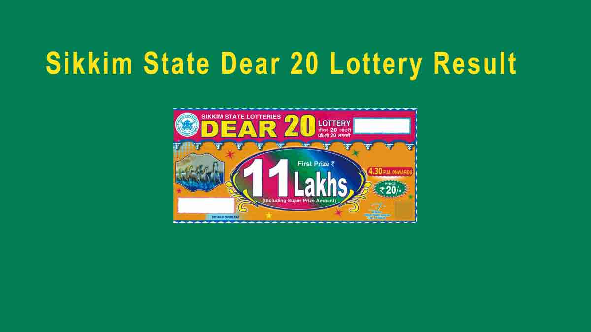Sikkim State Dear 20 Result 09.01.2020