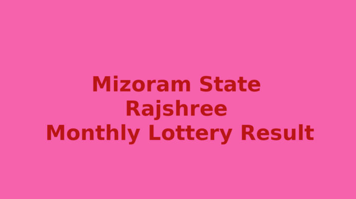Mizoram Rajshree 100 Monthly Lottery result