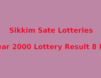 Sikkim Dear 2000 Lottery Result 8 PM