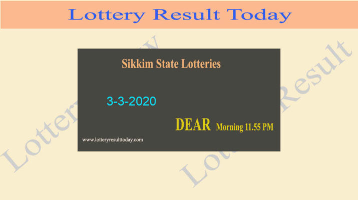 Sikkim State Lottery Evening Result 3-3-2020 (4 PM) - Dear Day Chance Lottery