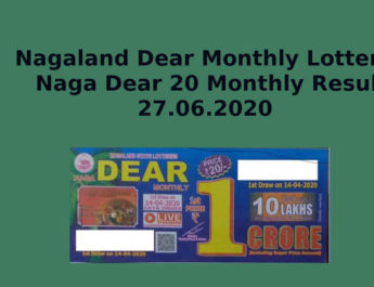 Nagaland Naga Dear Monthly Lottery Result 27.6.2020 - Dear 20 Monthly (14.04.2020)