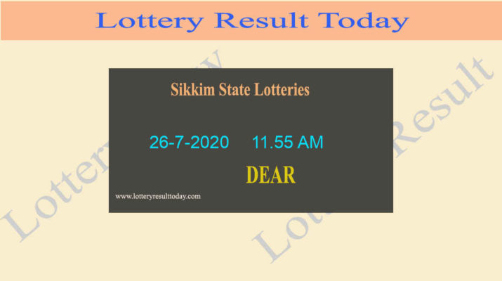 Sikkim State Lottery Sambad Dear Love Result 26.7.2020 Live @ 11.55 AM