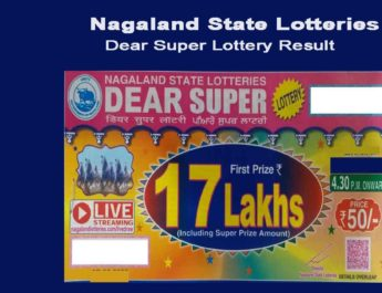 Nagaland Dear Super Lottery Result 2020