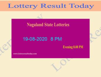 Nagaland State Lottery Sambad Result 19.08.2020 (8 PM) - [Live]