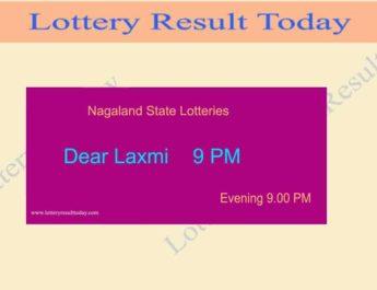 Nagaland Dear Laxmi 9 PM Lottery Result