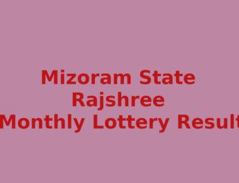 Mizoram Rajshree 20 Monthly Lottery Result