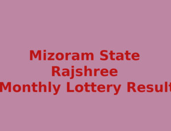 Mizoram Rajshree 250 Special Lottery Result
