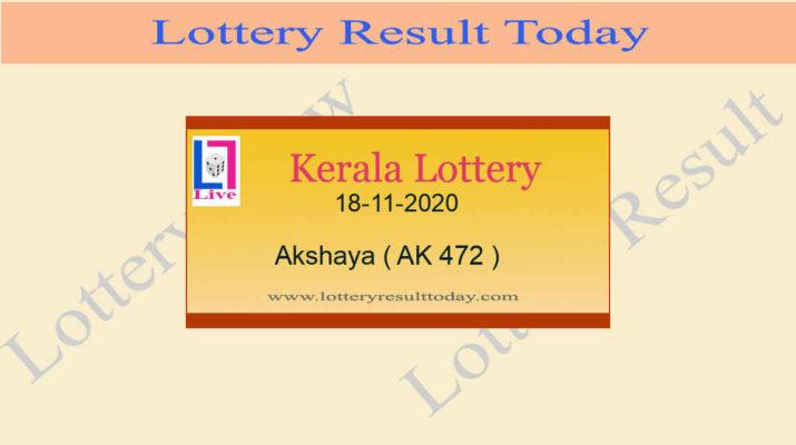 Akshaya AK 472 Lottery Result 18.11.2020 Today Live
