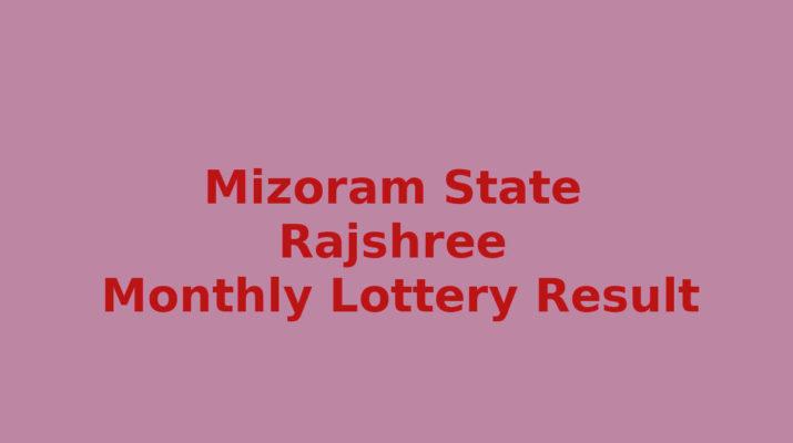 Mizoram Rajshree 10 Monthly Result