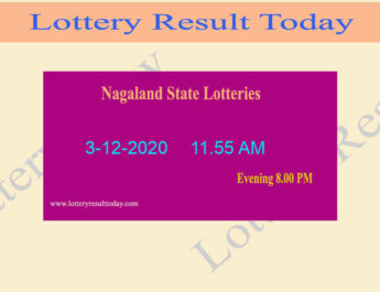 Nagaland State Lottery Sambad (11.55 AM) Result 3.12.2020 Live