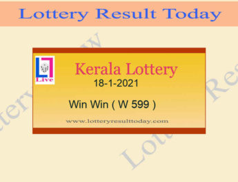 Kerala Lottery Result 18-1-2021 Win Win Result W 599 Live @ 3PM