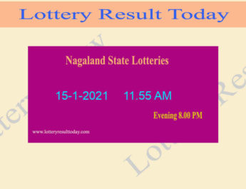 Nagaland State Lottery Sambad (11.55 AM) Result 15.1.2021 Live