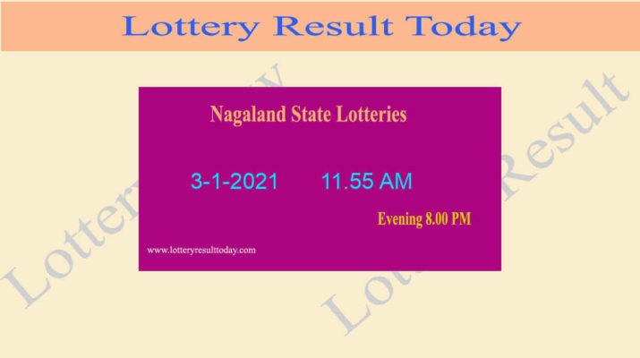 Nagaland State Lottery Sambad (11.55 AM) Result 3.1.2021 Live