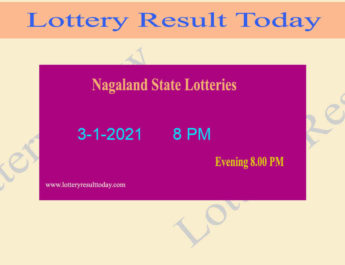 Nagaland State Lottery Sambad Result 3.1.2021 Live @ 8 PM