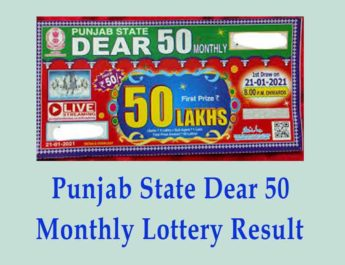 Punjab State Dear 50 Monthly Lottery Result