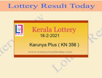 18-2-2021 Karunya Plus Lottery Result KN 356 Live @ 3PM