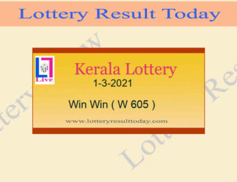 Kerala Lottery Result 1-3-2021 Win Win Result W 605 Live @ 3PM