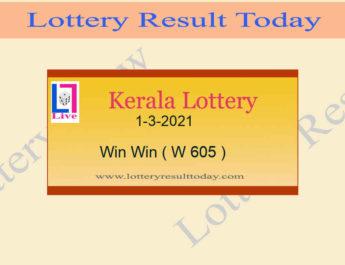 Kerala Lottery Result 1-3-2021 Win Win Result W 605 Live @ 3PM