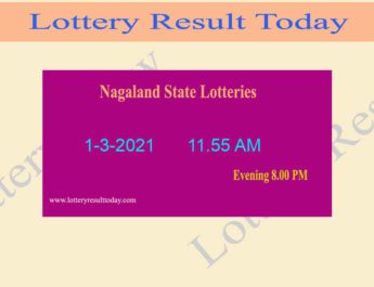 Nagaland State Lottery Sambad (11.55 AM) Result 1.3.2021 Live