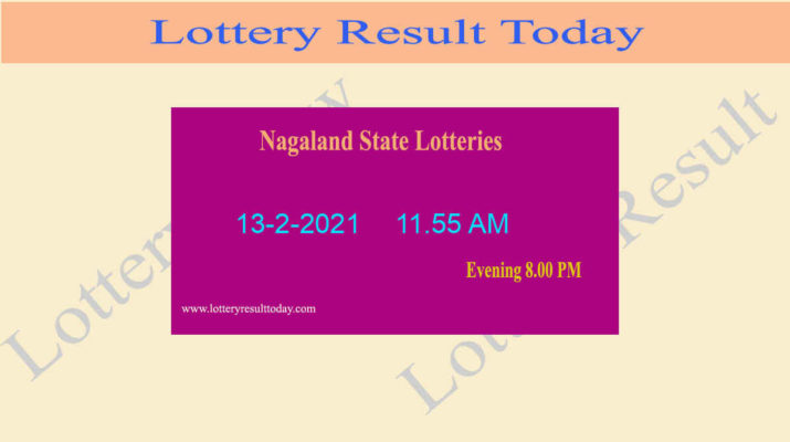 Nagaland State Lottery Sambad (11.55 AM) Result 13.2.2021 Live