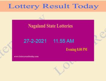 Nagaland State Lottery Sambad (11.55 AM) Result 27.2.2021 Live