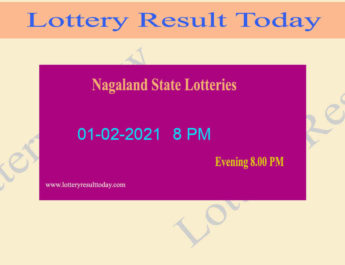 Nagaland State Lottery Sambad Result 01.02.2021 Live @ 8 PM