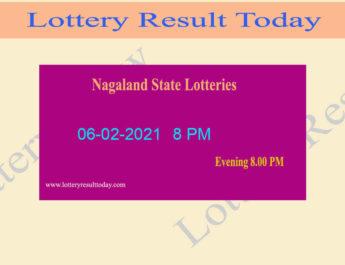 Nagaland State Lottery Sambad Result 06.02.2021 Live @ 8 PM