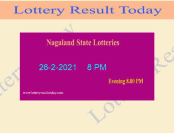 Nagaland State Lottery Sambad Result 26.2.2021 Live @ 8 PM