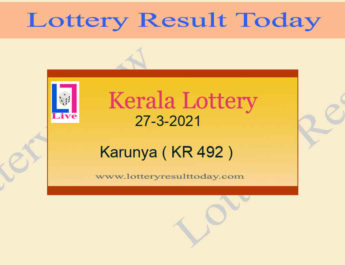 27.3.2021 Karunya Lottery Result KR 492 - Kerala Lottery {Live @ 3PM}