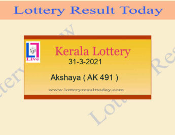 Akshaya AK 491 Lottery Result 31.3.2021 Today Live