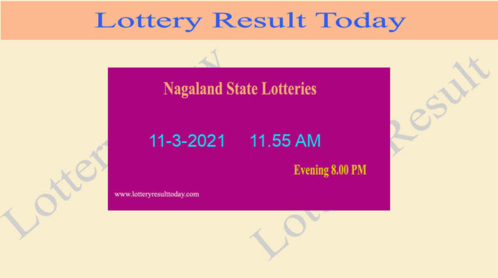 Nagaland State Lottery Sambad (11.55 AM) Result 11.3.2021 Live
