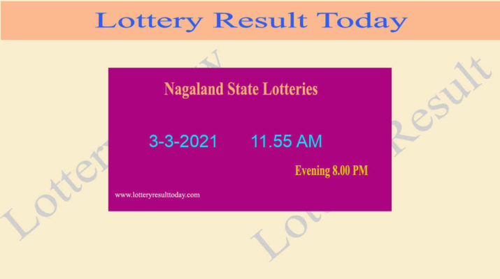Nagaland State Lottery Sambad (11.55 AM) Result 3.3.2021 Live
