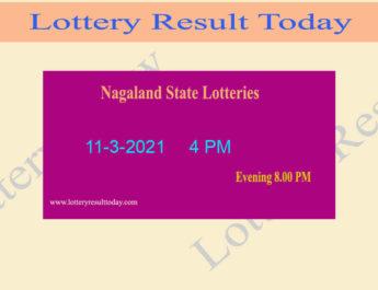 Nagaland State Lottery Sambad Result 11.3.2021 (4 PM) Live