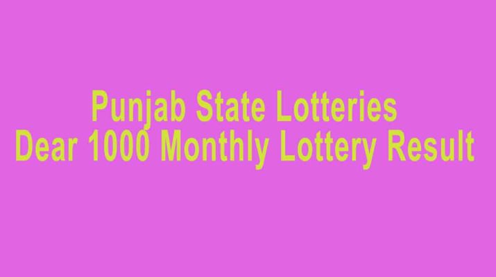 Punjab Dear 1000 Monthly Lottery Result - Sambad 8pm result