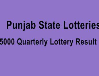 Punjab Dear 5000 Quarterly Lottery Result