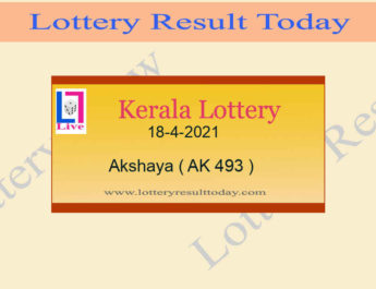Akshaya AK 493 Lottery Result 18.4.2021 Today OUT